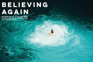 Believing Again Water